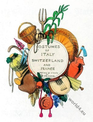 Costumes, France, Switzerland, Italy,