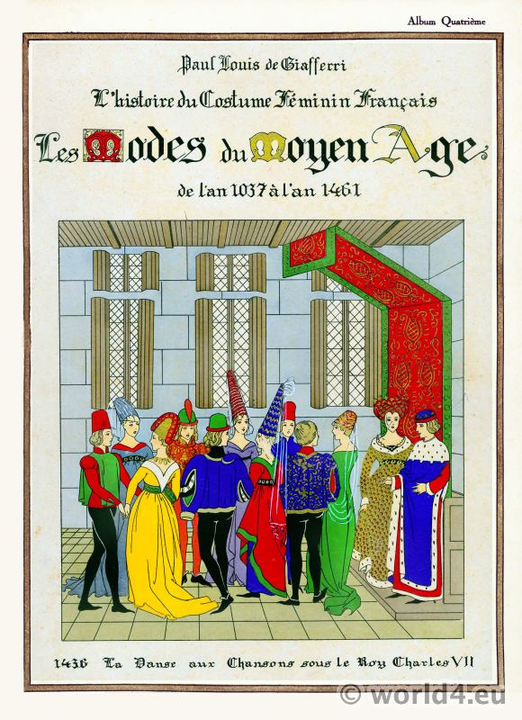 Chansons, danse, Roy, Charles VII, Moyen Age, Costume,