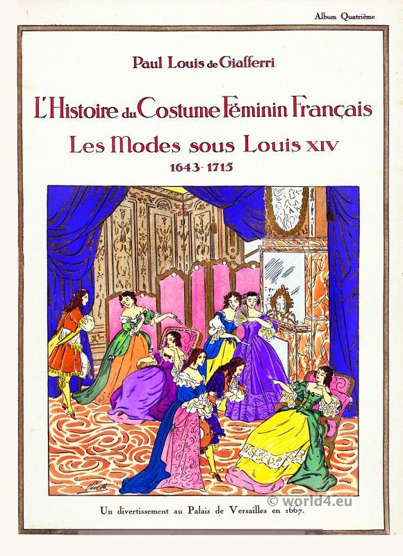Louis XIV, modes, Costume, Feminin, Francais