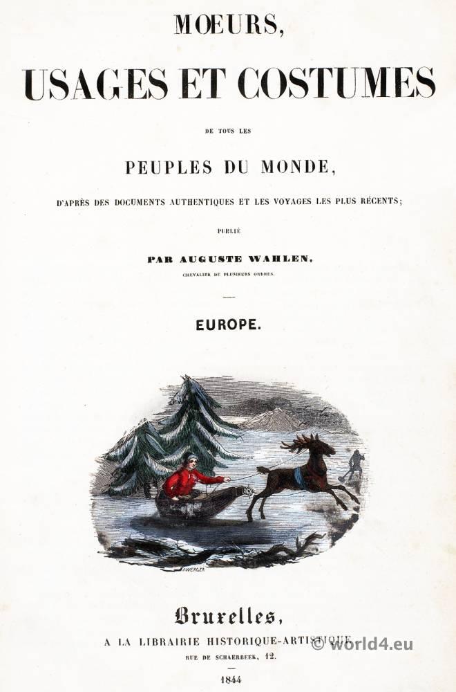 Auguste Wahlen, Mœurs, usages, costumes, peuples, monde,
