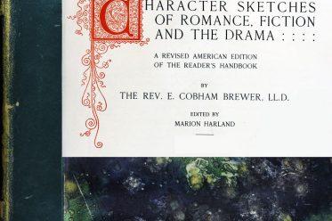 Rev. Ebenezer Cobham Brewer, Character sketches of romance, fiction, drama